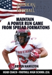 Maintain a Power Run Game From Spread Formations