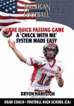 The Quick Passing Game - A 'Check With Me' System Made Easy