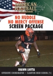 No Huddle No Mercy Offense - The Screen Package
