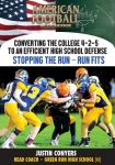 Converting the College 4-2-5 to an Efficient High School Defense - Stopping the Run