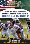 Converting the College 4-2-5 to High School Defense - Using the 3-4 as a Change Up