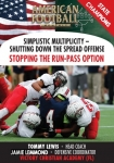Simplistic Multiplicity-Shutting Down the Spread Offense Stopping the Run-Pass Option