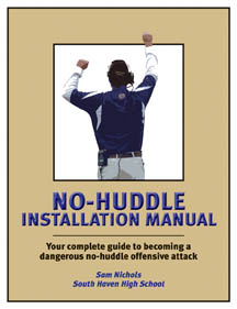 The Complete Guide to Installing a No-Huddle Offense
