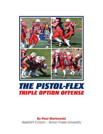 The Pistol-Flex Triple Option Manual