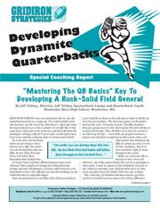 Developing Dynamite Quarterbacks