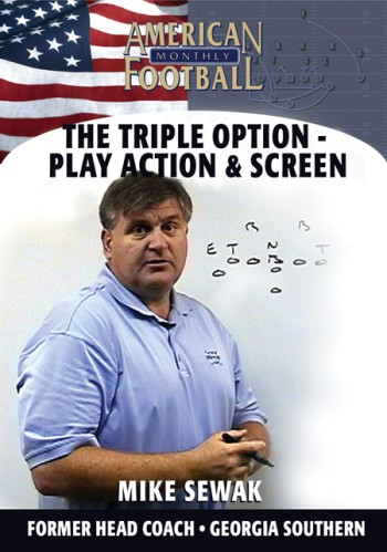 The Triple Option – Play Action & Screen