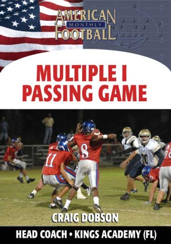 Multiple I Offense – Passing Game
