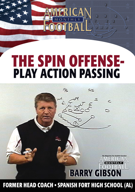 The Spin Offense - Play Action Passing