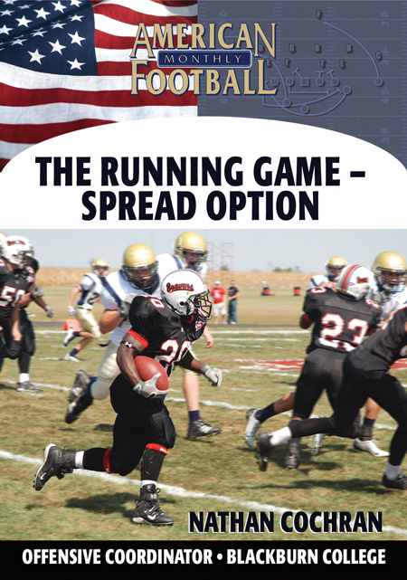 The Running Game--The Spread Option
