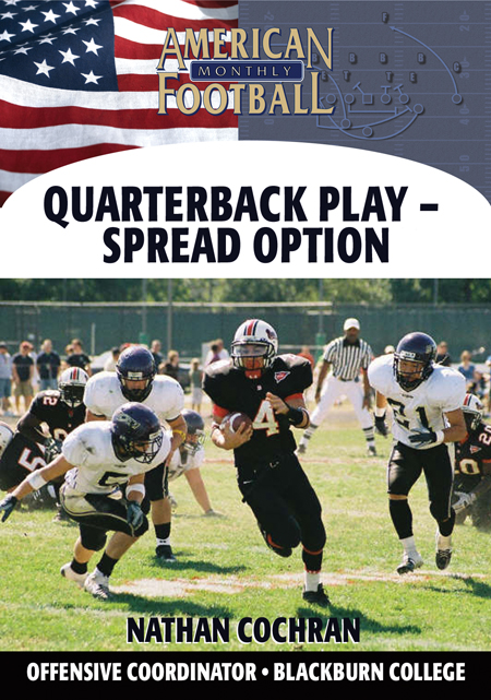 Quarterback Play--The Spread Option