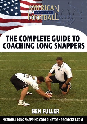 The Complete Guide to Coaching Long Snappers