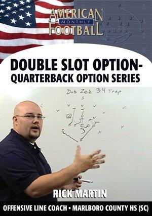 Double Slot Option - Quarterback Option Series