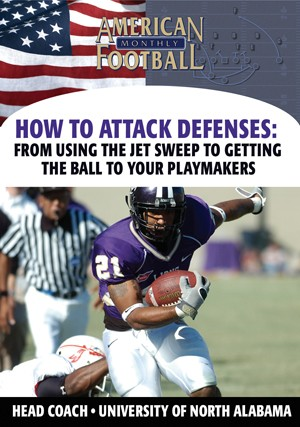 How to Attack Defenses: From Using the Jet Sweep to Getting the Ball to Your Playmakers