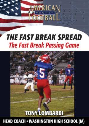 The Fast Break Spread - The Fast Break Passing Game