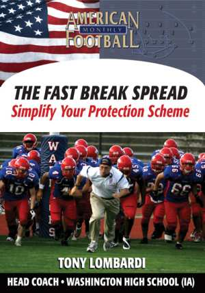 The Fast Break Spread - Simplify Your Protection Scheme