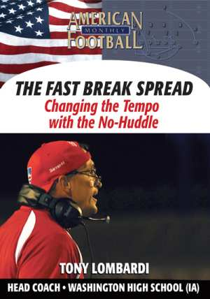 The Fast Break Spread - Changing The Tempo With the No Huddle