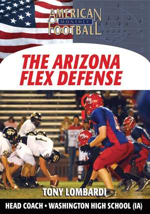 Simplifying A Multiple Defensive Package - The Arizona Flex Package