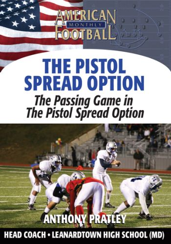 The Passing Game in the Pistol Spread Option