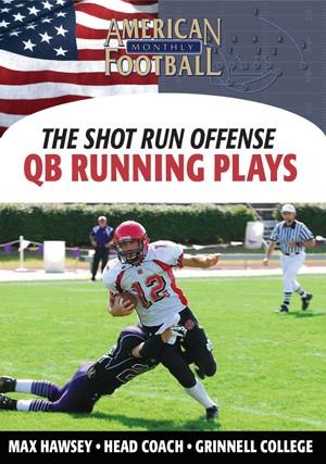 The Shot Run - Quarterback Running Plays
