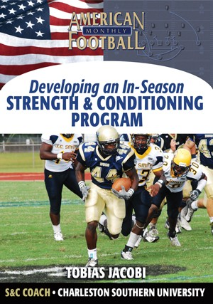 Developing An In-Season Football S & C Program