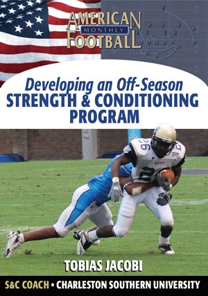 Developing an Off-Season Football S & C Program