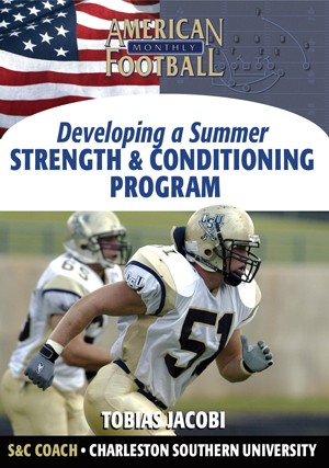 Developing a Summer Football Strength Program