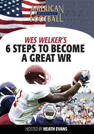 6 Steps To Becoming a Great Wide Receiver