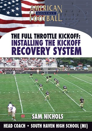 The Full Throttle Kick Off � Installing the Kickoff Recovery System