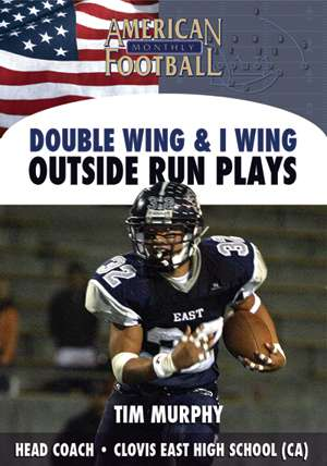 Double Wing & I Wing - Outside Run Plays
