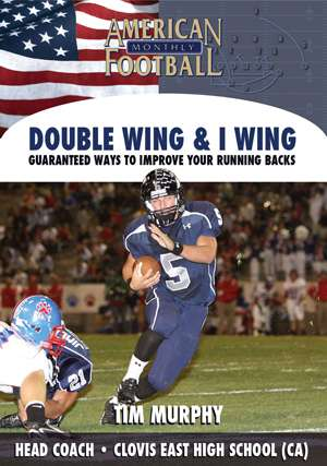 Double Wing & I Wing - Guaranteed Ways to Improve Your Running Backs