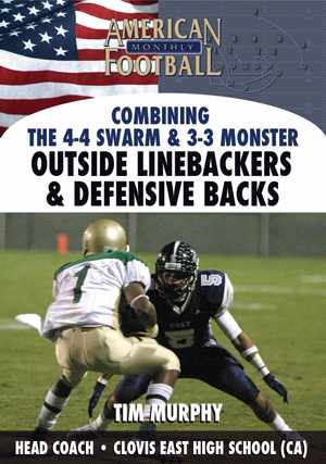 Combining the 4-4 Swarm & 3-3 Monster -  Outside Linebackers & Defensive Backs