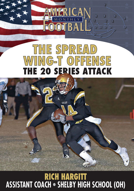 Spread Wing-T � The 20 Series Attack