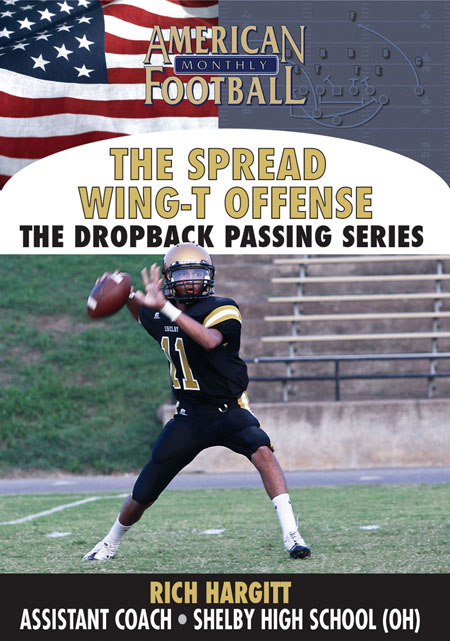 Spread Wing-T � The Drop Back Passing Series