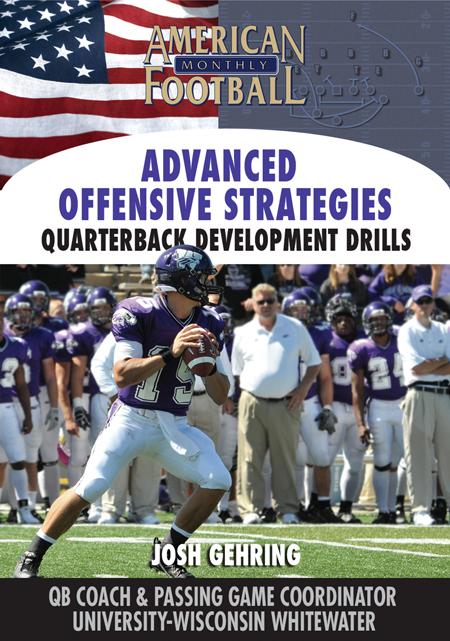 Advanced Offensive Strategies � Quarterback Development Drills