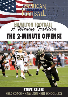 Hamilton High School -A Winning Tradition: The Two-Minute Offense