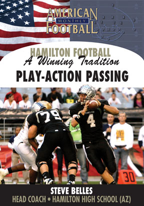 Hamilton High School - A Winning Tradition: The Play-Action Passing Game