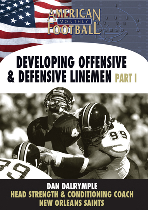 Developing Offensive and Defensive Linemen Part 1