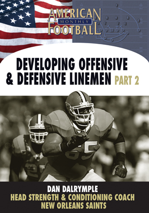 Developing Offensive and Defensive Linemen Part 2
