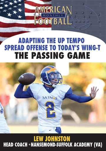 Adapting the Up-Tempo Spread Offense To Today's Wing-T -The Passing Game - 2 Disc Set
