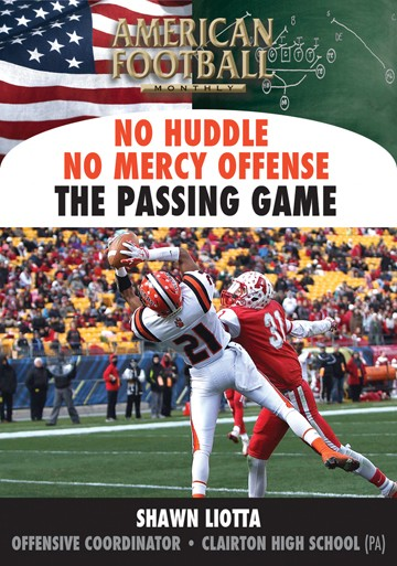 No Huddle No Mercy Offense - The Passing Game