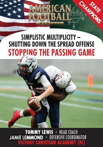 Simplistic Multiplicity-Shutting Down the Spread Offense Stopping the Passing Game